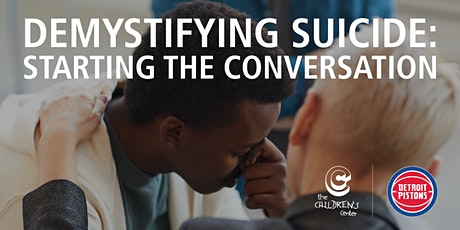 Demystifying Suicide: Starting the Conversation tickets