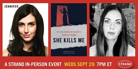 Jennifer Wright + Kat Rosenfield: She Kills Me tickets