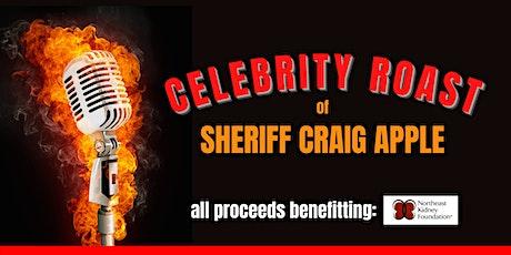 Celebrity Roast of Sheriff Craig Apple tickets