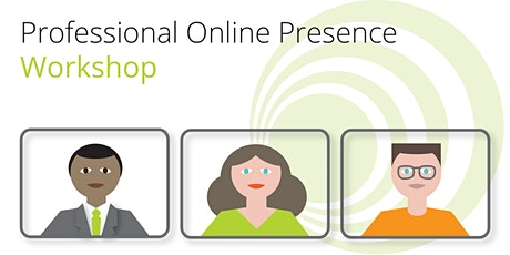 Professional Online Presence: Techniques for perfecting online performance. tickets