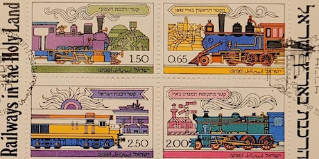 A Philatelic Survey of the History of Railroads in the Holy Land tickets