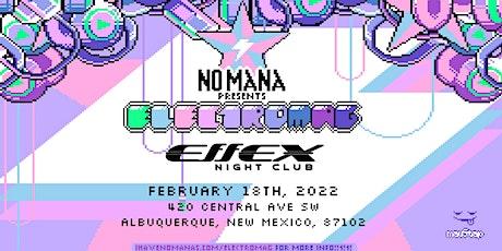 No Mana Electromag Tour (Albuquerque, NM) tickets