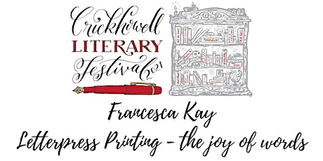 Letterpress Printing - the joy of words tickets