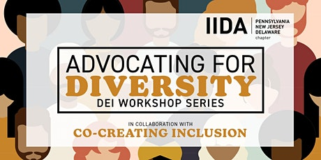 """""""Advocating for Diversity"""" DEI Workshop tickets"""