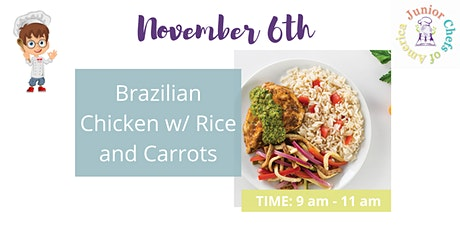 Kids (4-13) In-Person AM Cooking Class -  Brazilian Chicken & Rice tickets