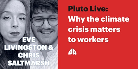 *CANCELLED* Why the climate crisis matters to workers tickets