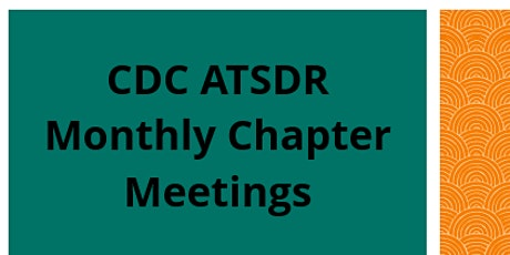 CDC ATSDR Monthly Chapter Meeting tickets