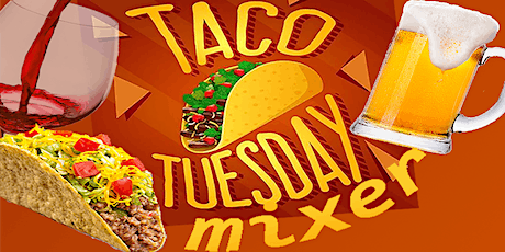 Taco Tuesday Business Mixer and Networking in Queen Creek and Mesa tickets