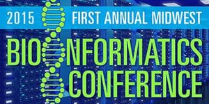 2015 First Annual Midwest Bioinformatics Conference