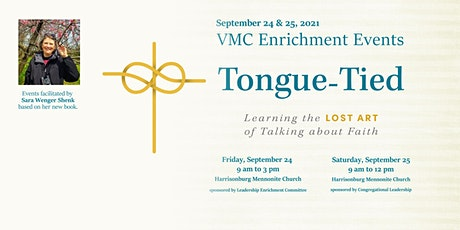 Leadership Enrichment Event: Tongue-Tied with Sara Wenger Shenk tickets