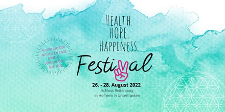 HEALTH. HOPE. HAPPINESS Festival Tickets