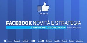 Facebook, novità e strategia (free webinar)