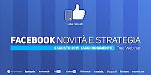 Facebook, novità e strategia (free webinar)