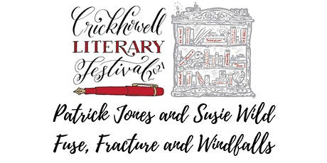 Patrick Jones and Susie Wild – Fuse, Fracture and Windfalls tickets