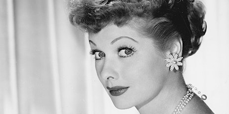 Lucille Ball: Queen of Comedy tickets