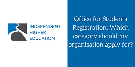 Office for Students: Which category should my organisation apply for? tickets