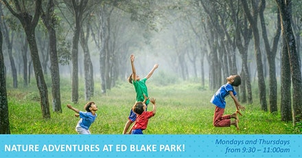 Nature Adventures Outdoor Playgroup - Ed Blake Park! tickets