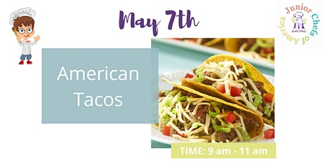 Kids (4-13) In-Person AM Cooking Class - American Tacos tickets