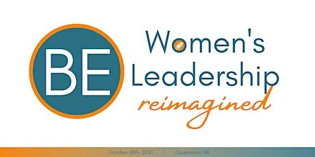 BE: Women's Leadership Reimagined tickets