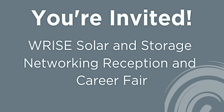 WRISE Solar and Storage Networking Reception and Career Fair tickets