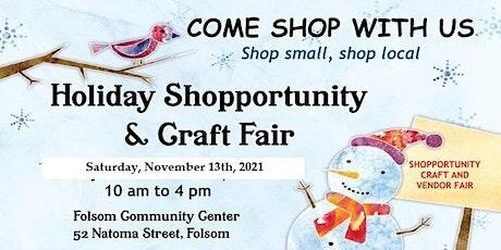 Holiday Shopportunity & Craft Fair tickets