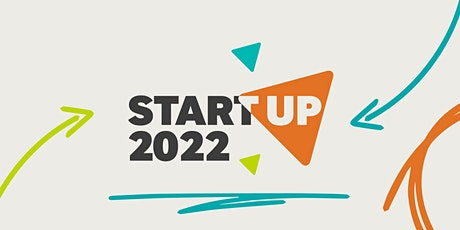 StartUp 2022: The UK's biggest start-up show of the new year tickets