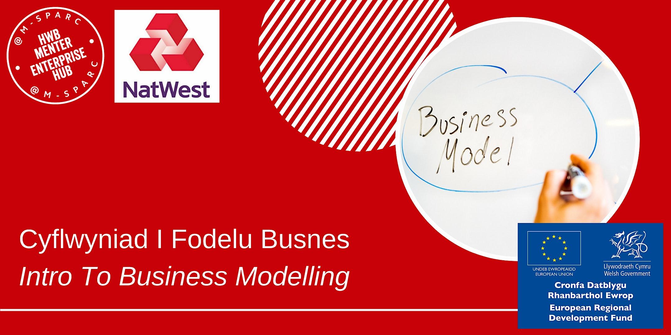 ONLINE - Cyflwyniad I Fodelu Busnes / Intro To Business Modelling