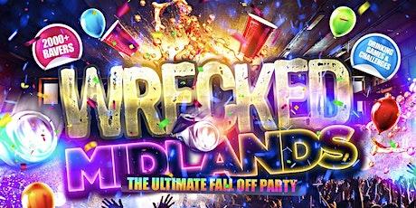 Wrecked Midlands tickets