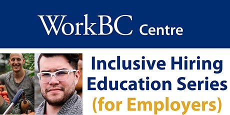 """Inclusive Hiring Education for Employers - """"Youth"""" tickets"""