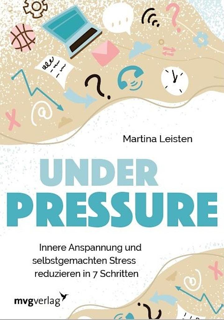 Under Pressure - Innere Anspannung und selbst gemachten Stress reduzieren: Bild