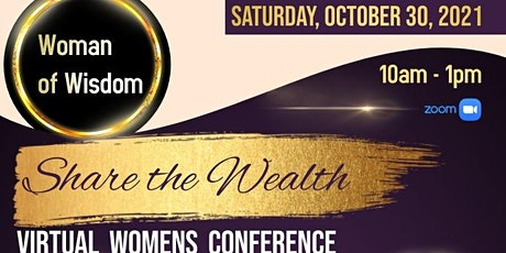 Woman of Wisdom, Share the Wealth Virtual Women's Conference tickets