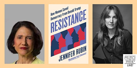 P&P Live! Jennifer Rubin | RESISTANCE with Emma Brown tickets