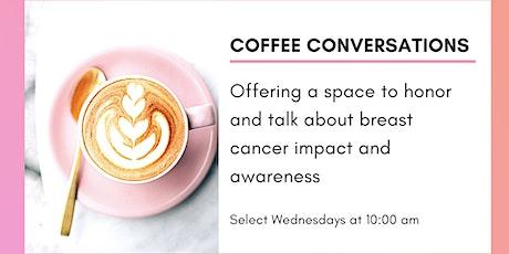 Coffee Conversation: Narfunda's Breast Cancer Story tickets
