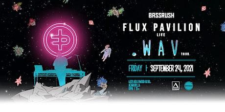 Flux Pavilion (Live) tickets