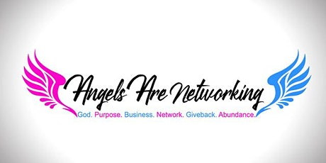 Angels Are Networking, LLC. VIRTUAL Business Summit! tickets