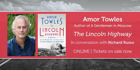 """Amor Towles presents """"The Lincoln Highway"""" w/ Richard Russo tickets"""