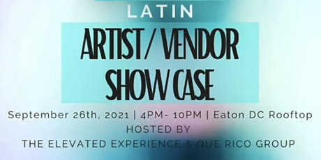 DMV's Latin Artist/ Vendor Show Case tickets