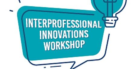 4th  Interprofessional Innovations Symposium - October 26 tickets