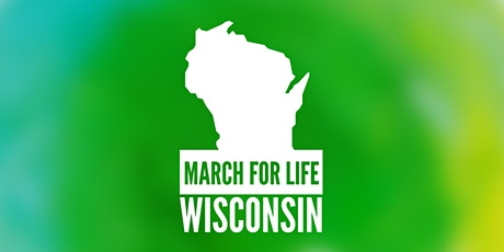 March for Life Wisconsin tickets