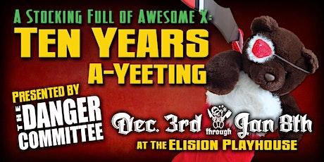 Ten Years A-Yeeting tickets