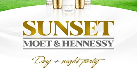 Sunset -Moet & Hennessy Day Party tickets