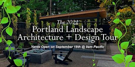 2021 Portland Landscape Architecture + Design Tour tickets