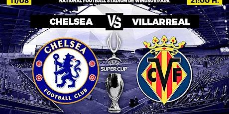 TOTAL SPORTEK]...!! Chelsea v Villarreal LIVE ON UEFA Super Cup 2021 tickets