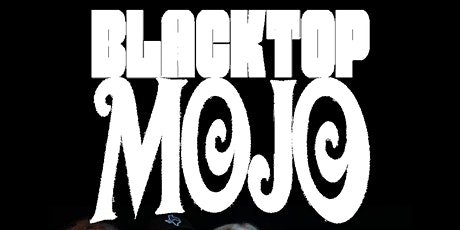 BLACKTOP MOJO live at ARTIES Frenchtown NJ with Sister Salvation and more tickets
