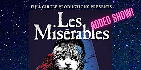 Les Miserables In Concert Under The Stars- Added Performance billets