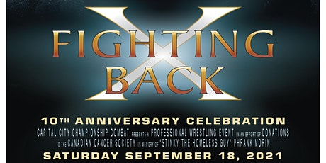 Fighting Back: Wrestling With Cancer - 10th Anniversary tickets