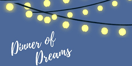 5th Annual Dinner of Dreams tickets