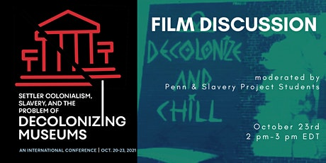 FILM DISCUSSION | with Penn & Slavery Project Students tickets