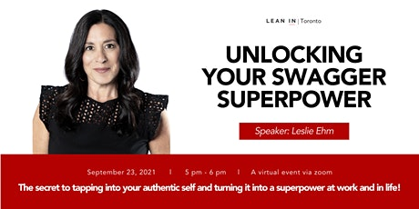 Lean In Toronto: Unlocking your Swagger Superpower with  Leslie Ehm tickets