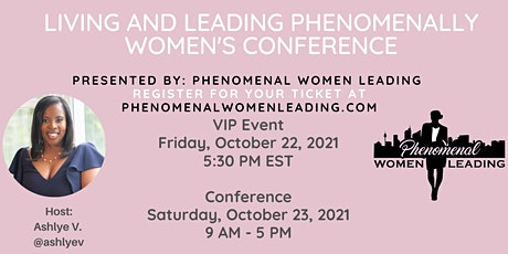 2nd Annual Living and Leading Phenomenally Women's Empowerment Conference tickets